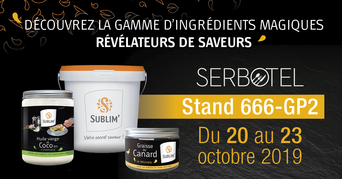 gamme Sublim au Serbotel 2019